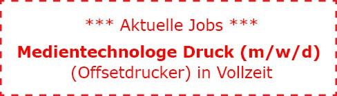 Aktuelles Jobangebot aus der Spezialdruckerei für UV-Offsetdruck Digitaldruck Lentikulardruck Rutesheim Stuttgart - Medientechnologe Druck - Offsetdrucker in Vollzeit